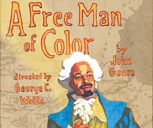 Get Tickets Now for John Guare's 'Freewheeling Epic' A Free Man of Color