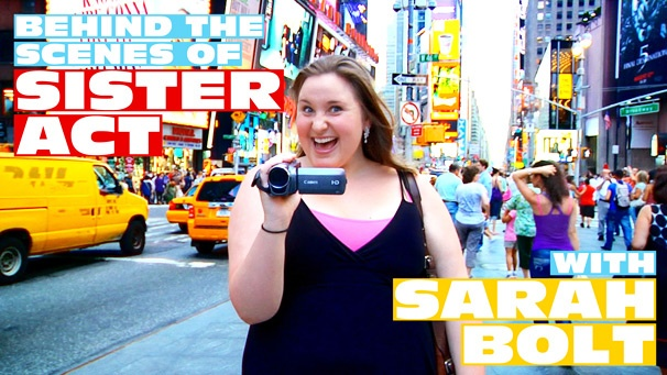New Video Blog Sister Lives: Backstage at 'Sister Act' with Sarah Bolt Premieres August 23