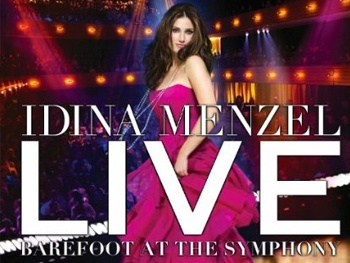 Idina Menzel Live: Barefoot at the Symphony to Be Released on DVD and CD in March