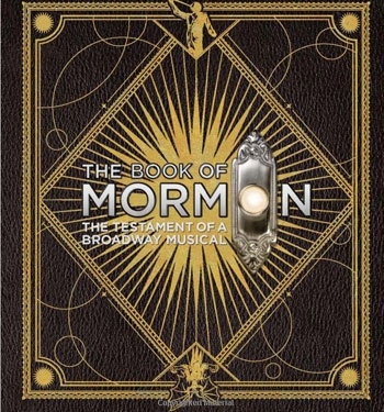 Convert Us, Mormon Fans! Win the Ultimate Holiday Gift from The Book of Mormon