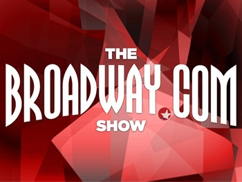 Theater Geeks Unite! Stay in the Loop and Get Your Broadway Fix with Our New Series The Broadway.com Show! 