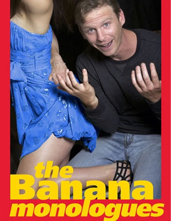 Sex Comedy The Banana Monologues to Play Off-Broadway's Theatre Row