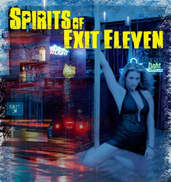 Tickets Now on Sale for Halloween Stripper Comedy Spirits of Exit Eleven
