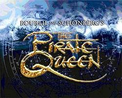 Broadway-Bound Pirate Queen to Debut in Chicago in 2006