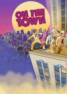 Complete Cast Announced for On the Town at Encores!