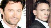 Hugh Jackman and Daniel Craig