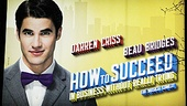 How to Succeed  Darren Criss Opening  Marquee