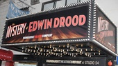 Mystery of Edwin Drood Opening Night  Marquee