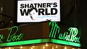 Opening Night of Shatners World: We Just Live in It  Shatner World Marquee