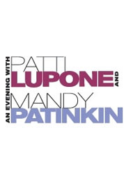 Poster for An Evening With Patti LuPone and Mandy Patinkin