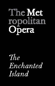 Poster for Metropolitan Opera: The Enchanted Island