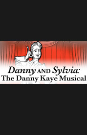 Poster for Danny and Sylvia: The Danny Kaye Musical