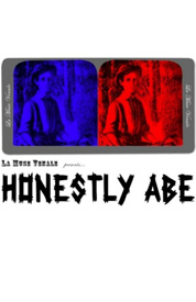 Poster for Honestly Abe