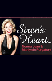 Poster for Siren&#39;s Heart: The Marilyn Monroe Musical