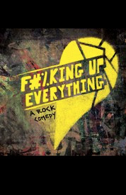 Poster for F#%king Up Everything