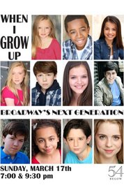 Poster for When I Grow Up: Broadway&#39;s Next Generation