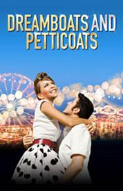 Poster for Dreamboats &amp; Petticoats