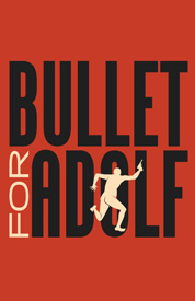 Poster for Bullet For Adolf