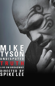 Poster for Mike Tyson: Undisputed Truth