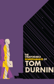 Poster for The Unavoidable Disappearance of Tom Durnin