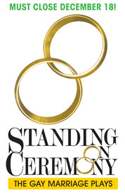 Poster for Standing On Ceremony: The Gay Marriage Plays