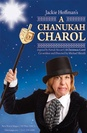 Jackie Hoffman&#39;s A Chanukah Charol poster