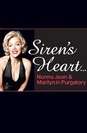 Siren's Heart: The Marilyn Monroe Musical poster