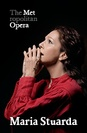 Metropolitan Opera: Maria Stuarda  poster