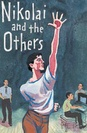 Nikolai and the Others poster