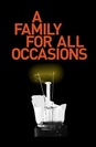 A Family For All Occasions