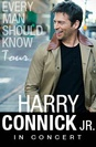 Harry Connick, Jr. Every Man Should Know Tour