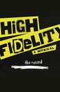 High Fidelity in Concert