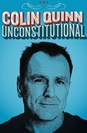 Colin Quinn Unconstitutional