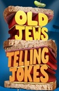 Old Jews Telling Jokes poster