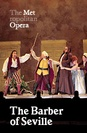 Metropolitan Opera: The Barber of Seville poster