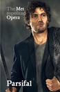 Metropolitan Opera: Parsifal poster