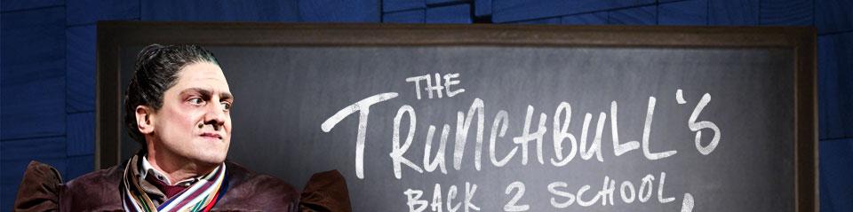 The Trunchbull's Back 2 School