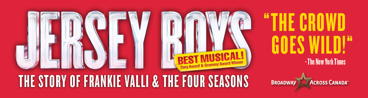Image result for Jersey Boys broadway across canada