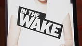 In the Wake Opening Night – Poster